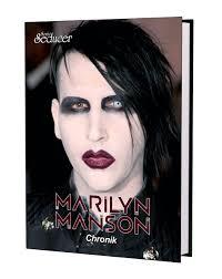 Marilyn Manson Chronik / Buch von Sonic Seducer im Hardcover, limitiert  (nur 499 Exemplare), handnummeriert : Sonic Seducer: Amazon.de: Bücher
