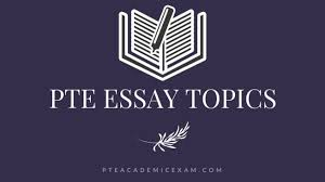 dec list of latest pte essay topics answers pte essay  common pte essay topics answers
