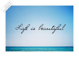 Life Is Beautiful Quotes Stunning Life Is Beautiful Life Quote QUOTEZ○CO