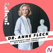 Dr. Anne Fleck - Gesundheit und Ernährung mit BRIGITTE LEBEN!