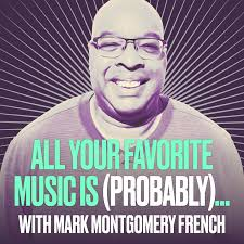 All Your Favorite Music is (Probably)…