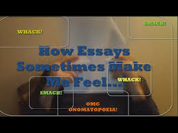 how i sometimes feel while writing revising essays college life how i sometimes feel while writing revising essays college life
