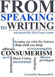 advanced efl essay lesson overconsumption