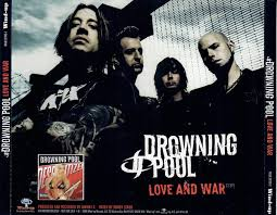 Drowning Pool - Love And War   Releases   Discogs
