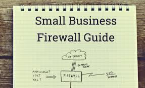 Small Business Firewall Guide Manx Technology Group