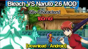 Bleach VS Naruto 2.6 MOD 60+ New Characters (Android) [DOWNLOAD] - YouTube