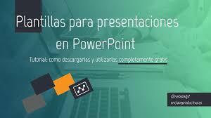 Las Mejores Plantillas Para Presentaciones Powerpoint Gratis