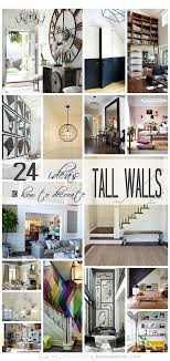 24 ways to decorate tall walls those large high walls can be so beautiful