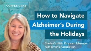 How to Navigate Alzheimer's During the Holidays with Sheila Griffith |  Coffee Chat | Webinar - YouTube