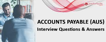 Accounts Payable Aus Interview Questions Answers