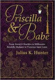 Priscilla & Babe' tells the story of Gilded Age madams | Book reviews |  stltoday.com