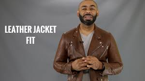 how a men s leather jacket should fit how to a men s leather jacket