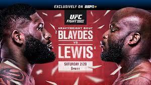 Yana kunitskaya (135.5) charles rosa (146) vs. Ufc Fight Night Blaydes Vs Lewis February 20 Exclusively On Espn Espn Press Room U S