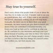 Stay Yourself Quotes Best of Lessons Learned In LifeStay True To Yourself Lessons Learned In Life
