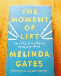 The Moment of Lift By Melinda Gates Book Review – Frost Magazine