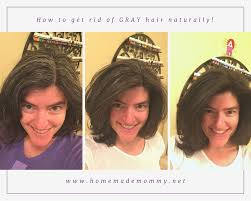 how to get rid of gray hair naturally