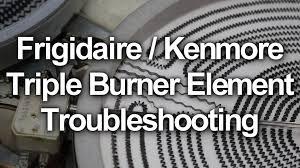 frigidaire kenmore glass top stove repair triple burner element you