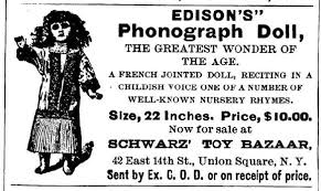 hear thomas edison s creepy talking dolls an invention that but now thanks to optical audio scanning technology unimaginable in edison s day we can hear the dolls renditions of twinkle twinkle little star
