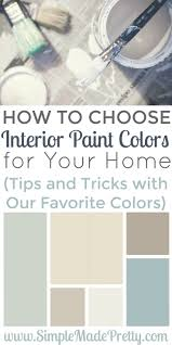 How to Choose Interior Paint Colors for Your Home   Interiors ...