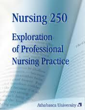 Professionalism In Nursing Exploration Of Professional Nursing Practice Nursing 250 Courses
