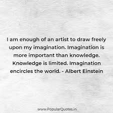 I Am Enough Of An Artist To Draw Freely Upon My Popular Quotes