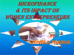 microfinance its impact on women entrepreneurship develop  women entrepreneurship develop by