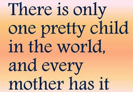 Kids Quotes Extraordinary Only One Pretty Child Quote Picture