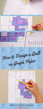 how to design a quilt on graph paper how to design a quilt on graph paper tutorials patchwork and