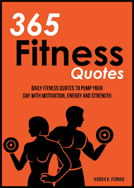 365 Fitness Quotes Ebook By Xabier K Fernao Rakuten Kobo