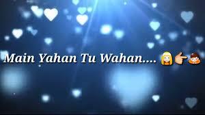 Heart Touching Hindi Sad Song With Lyrics Love Song Romantic Song Whatsapp Status