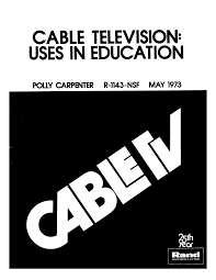 Cable Television: Uses in Education