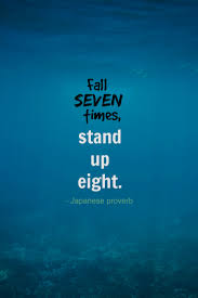Fall Seven Times Stand Up Eight Japanese Proverb Famous Short