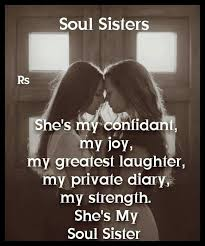 All That Needs To Be Said Bff T H I N G S 3 Soul Sister Quotes