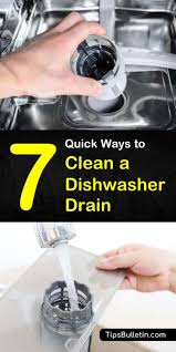 7 quick ways to clean a dishwasher drain
