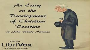 essay on the development of christian doctrine john henry newman  essay on the development of christian doctrine john henry newman english 1 11