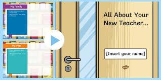 Teacher Powerpoint All About Your New Teacher Editable Powerpoint