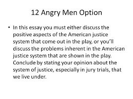essay assignment drama due thursday grades typed  3 12 angry men option in this essay
