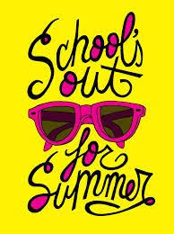 Image result for schools out for the summer