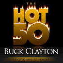 The Hot 50: Buck Clayton
