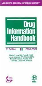 Drug Information Handbook by Lora Armstrong, Charles Lacy, Morton Goldman  and Leonard Lance (Book, Other, Revised edition) for sale online | eBay