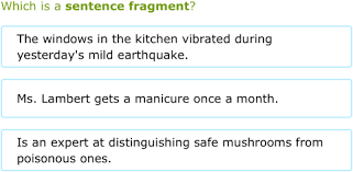 Sentence Fragments Ixl Is It A Complete Sentence Or A Fragment 6th Grade Language Arts