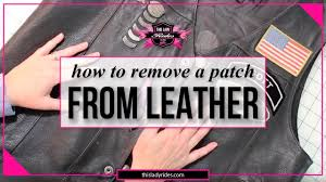 how to remove a patch from leather without damaging the leather