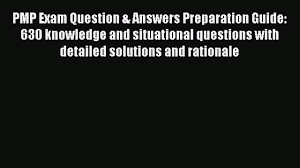 pdf pmp exam question answers preparation guide 630 knowledge 00 07