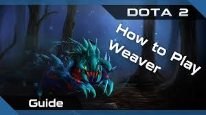 dota 2 guide skitskurr how to play the weaver of reality