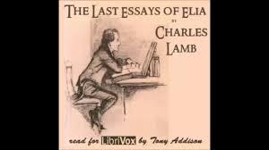 the last essays of elia full audiobook the last essays of elia full audiobook