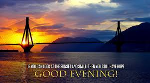 Have A Good Evening Quotes