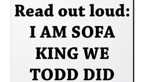 I Sofa King We Todd Did URS US AMERICANUS 22 Jun 18 231629