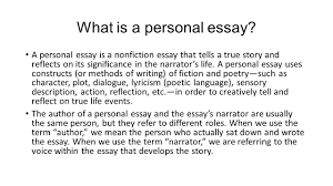 """plotting your life""""   s of the personal essay adapted from    what is a personal essay  a personal essay is a nonfiction essay that tells a"""