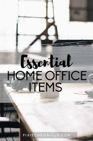 items home office. Essential Home Office Items T