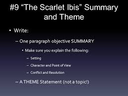 """the scarlet ibis"" summary and theme ppt video online   9 the scarlet ibis summary and theme"